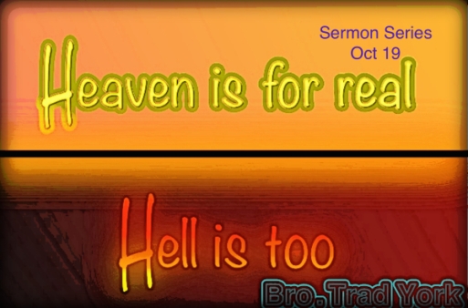 New Sermon Series – Heaven Is For Real – Hell Is Too ...